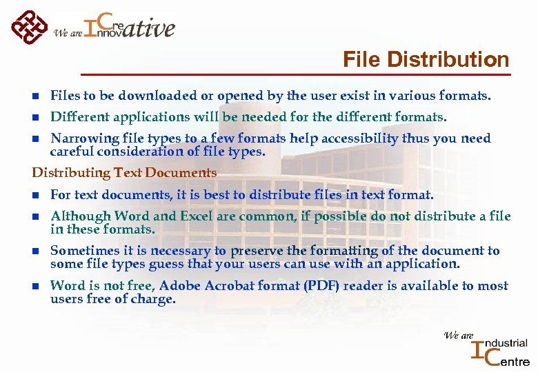 File Distribution n Files to be downloaded or opened by the user exist in