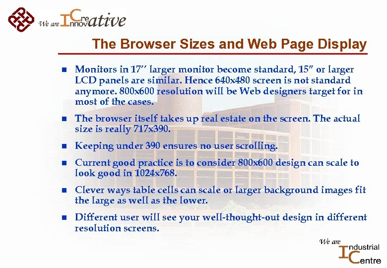 The Browser Sizes and Web Page Display n Monitors in 17'' larger monitor become