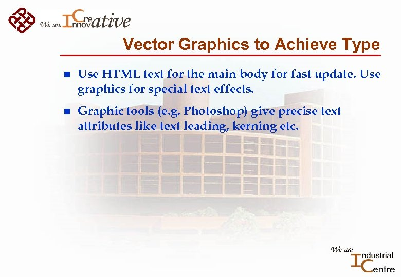 Vector Graphics to Achieve Type n Use HTML text for the main body for