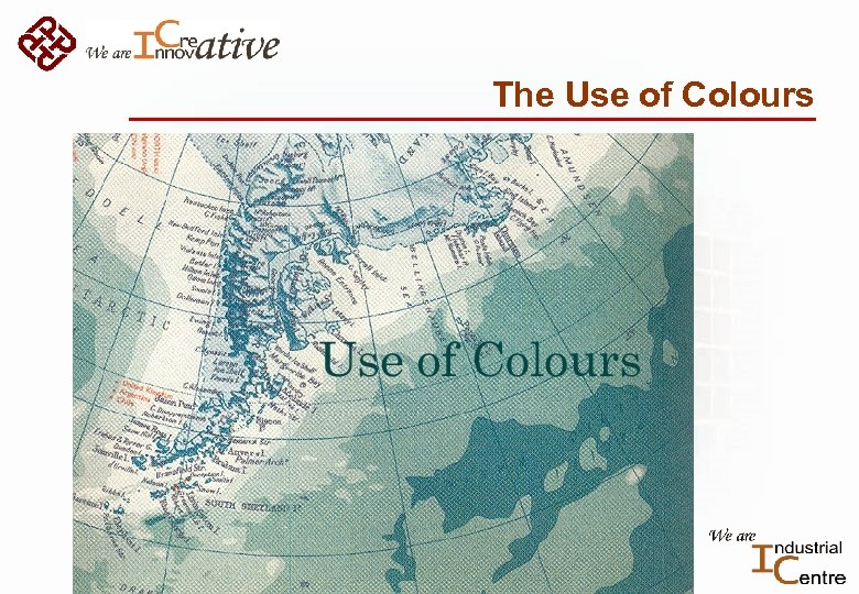 The Use of Colours