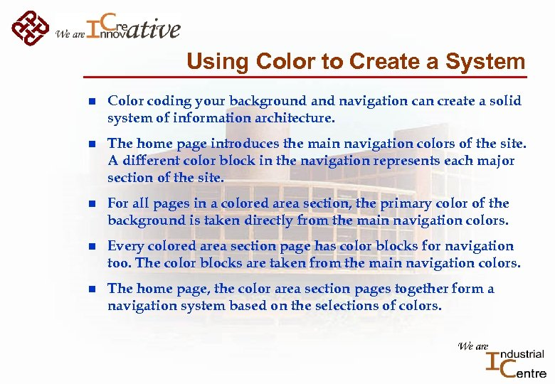 Using Color to Create a System n Color coding your background and navigation can