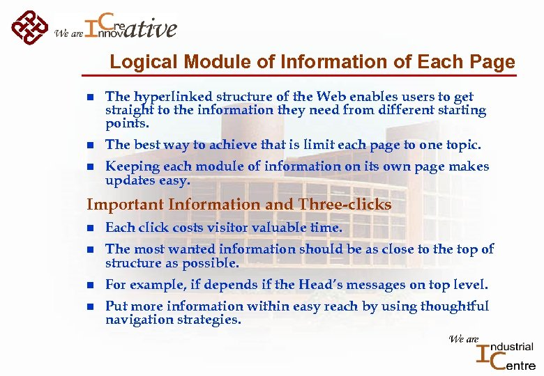 Logical Module of Information of Each Page n The hyperlinked structure of the Web