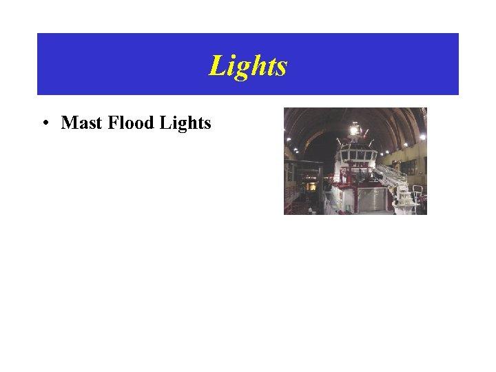 Lights • Mast Flood Lights
