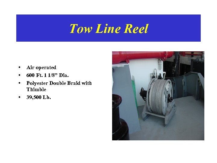 """Tow Line Reel • • Air operated 600 Ft. 1 1/8"""" Dia. Polyester Double"""