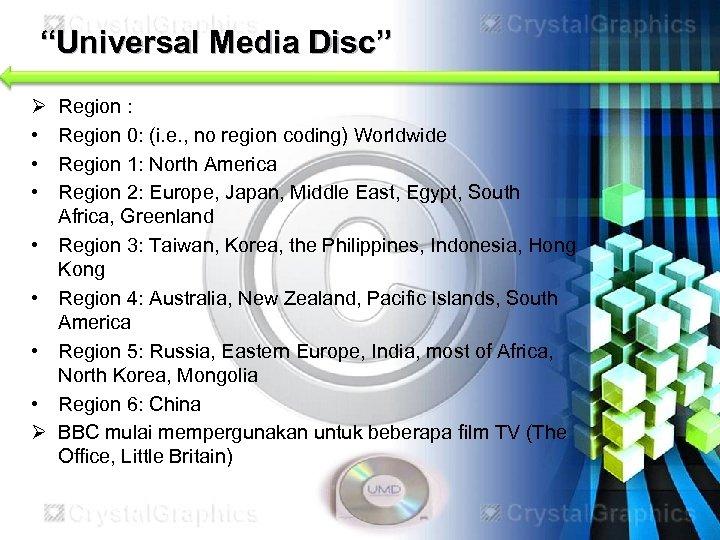 """""""Universal Media Disc"""" Ø • • Ø Region : Region 0: (i. e. ,"""