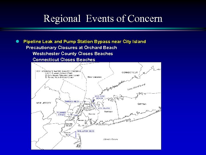 Regional Events of Concern l Pipeline Leak and Pump Station Bypass near City Island