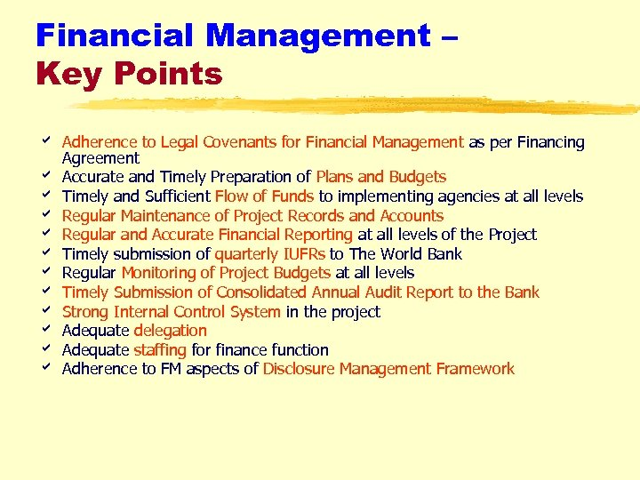 Financial Management – Key Points a Adherence to Legal Covenants for Financial Management as