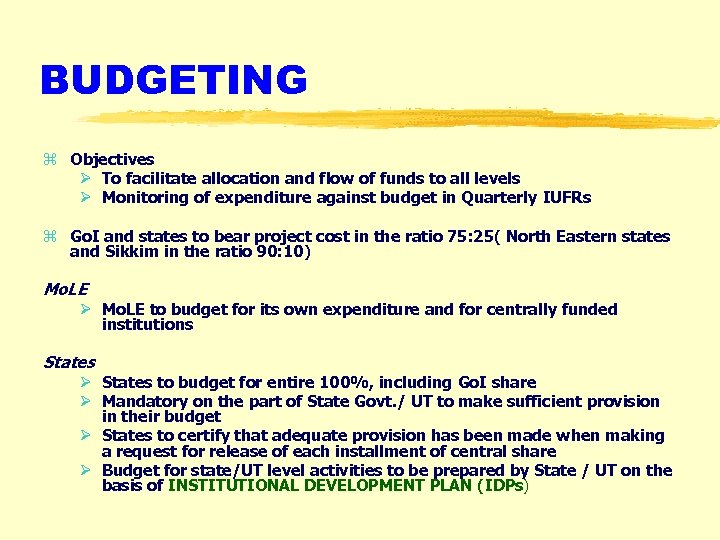 BUDGETING z Objectives Ø To facilitate allocation and flow of funds to all levels