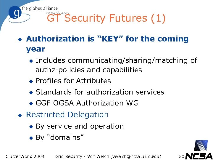 "GT Security Futures (1) l Authorization is ""KEY"" for the coming year u Includes"