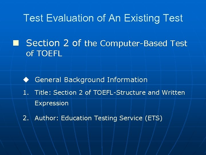 Test Evaluation of An Existing Test n Section 2 of the Computer-Based Test of