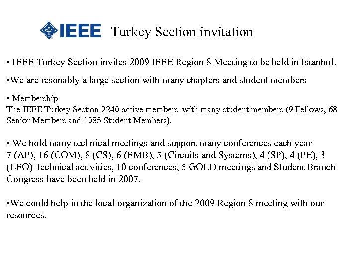 Turkey Section invitation • IEEE Turkey Section invites 2009 IEEE Region 8 Meeting to
