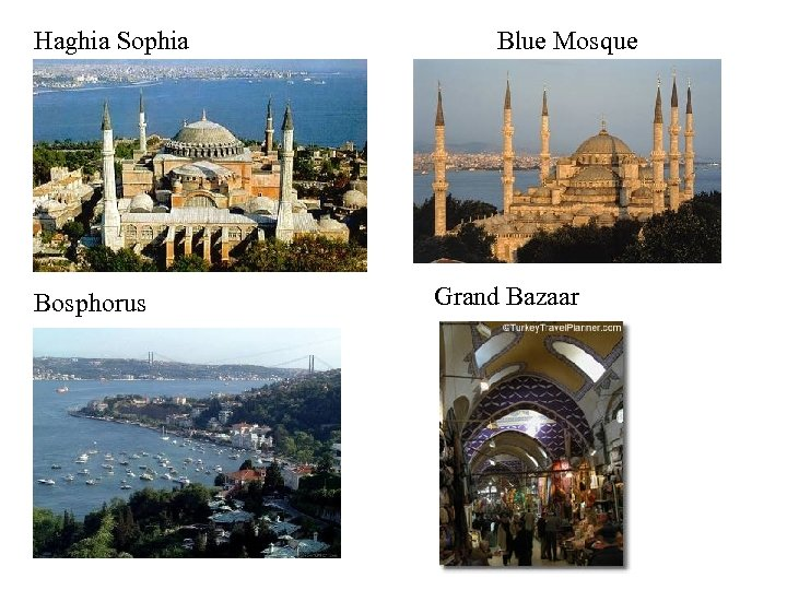 Haghia Sophia Bosphorus Blue Mosque Grand Bazaar