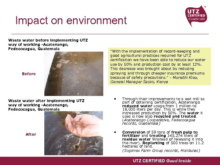 Impact on environment Waste water before implementing UTZ way of working -Acatenango, Fedecocagua, Guatemala