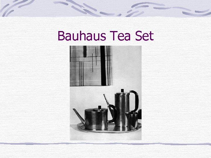 Bauhaus Tea Set