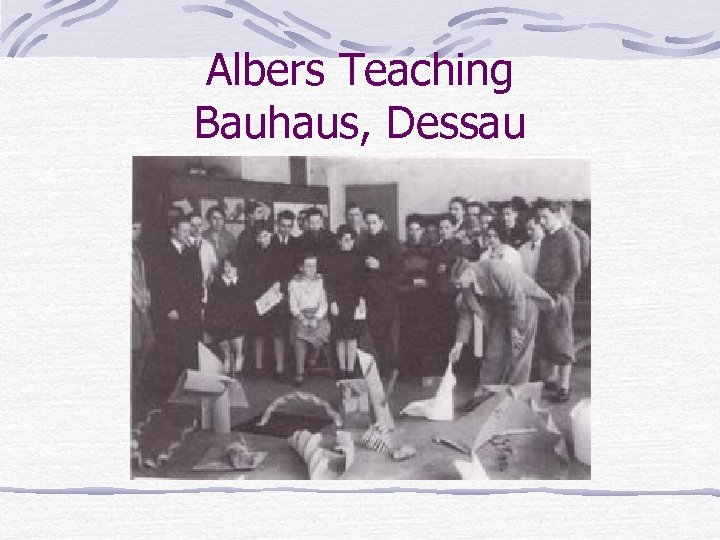 Albers Teaching Bauhaus, Dessau