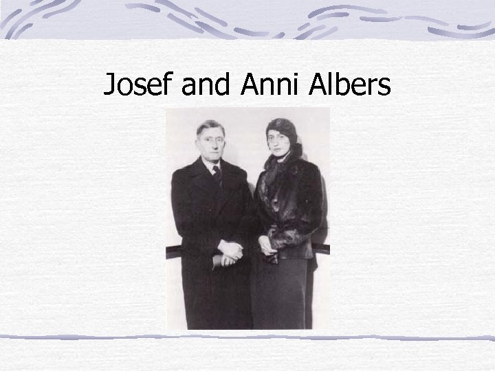 Josef and Anni Albers