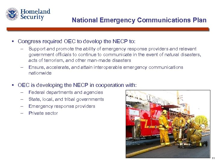 National Emergency Communications Plan § Congress required OEC to develop the NECP to: -