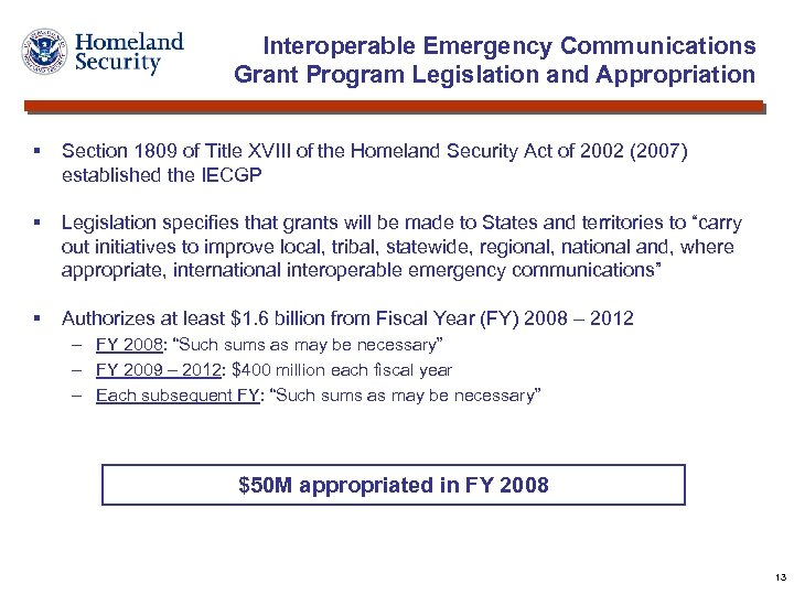 Interoperable Emergency Communications Grant Program Legislation and Appropriation § Section 1809 of Title XVIII