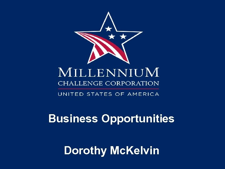 Business Opportunities Dorothy Mc. Kelvin