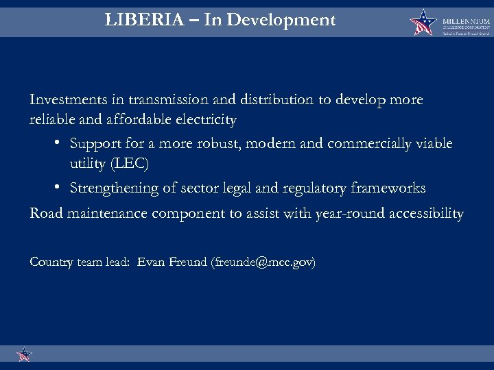 LIBERIA – In Development Investments in transmission and distribution to develop more reliable and