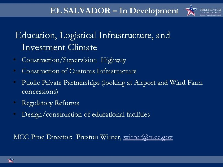 EL SALVADOR – In Development Education, Logistical Infrastructure, and Investment Climate • Construction/Supervision Highway