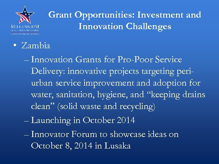Grant Opportunities: Investment and Innovation Challenges • Zambia – Innovation Grants for Pro-Poor Service
