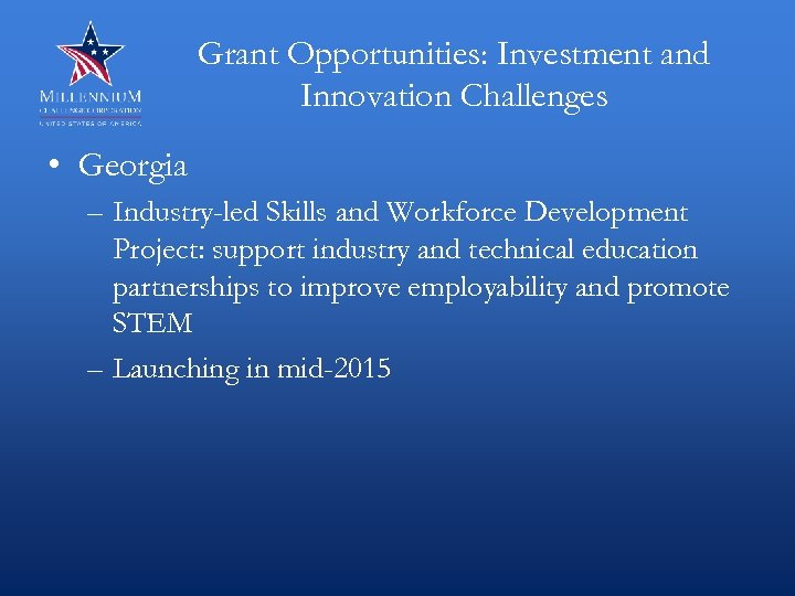 Grant Opportunities: Investment and Innovation Challenges • Georgia – Industry-led Skills and Workforce Development