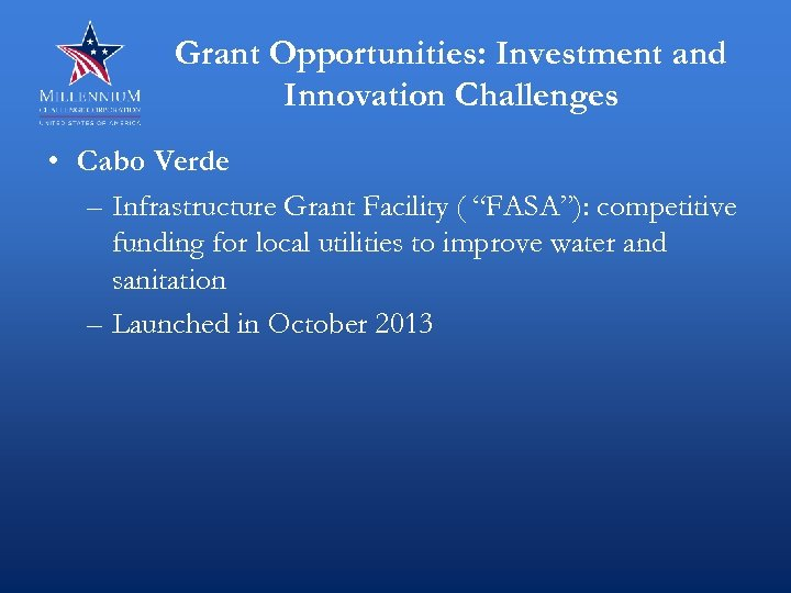 Grant Opportunities: Investment and Innovation Challenges • Cabo Verde – Infrastructure Grant Facility (