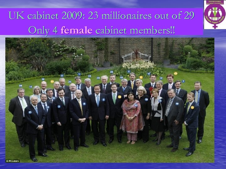 UK cabinet 2009: 23 millionaires out of 29 Only 4 female cabinet members!!