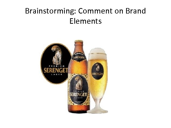 Brainstorming: Comment on Brand Elements