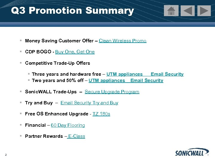 Q 3 Promotion Summary § Money Saving Customer Offer – Clean Wireless Promo §