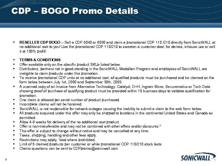 CDP – BOGO Promo Details § RESELLER CDP BOGO – Sell a CDP 5040