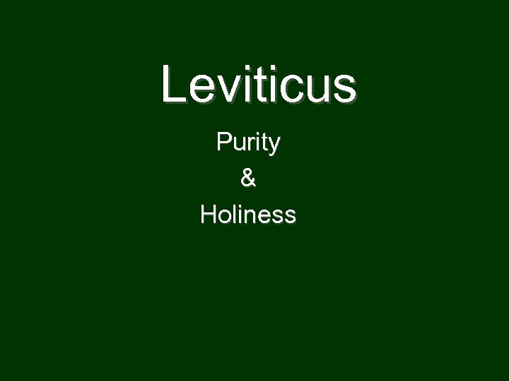 Leviticus Purity & Holiness