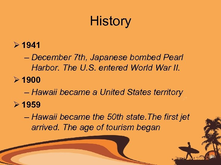 History Ø 1941 – December 7 th, Japanese bombed Pearl Harbor. The U. S.