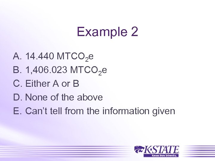 Example 2 A. 14. 440 MTCO 2 e B. 1, 406. 023 MTCO 2