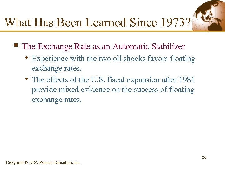 What Has Been Learned Since 1973? § The Exchange Rate as an Automatic Stabilizer