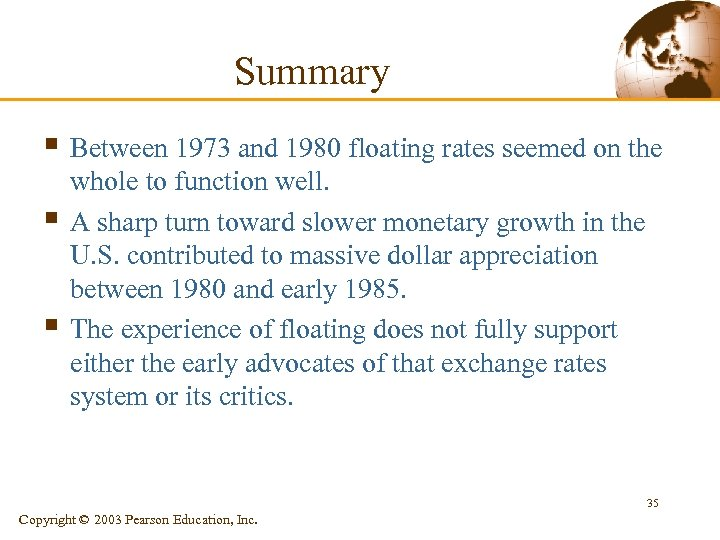 Summary § Between 1973 and 1980 floating rates seemed on the § § whole