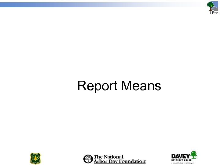 Report Means
