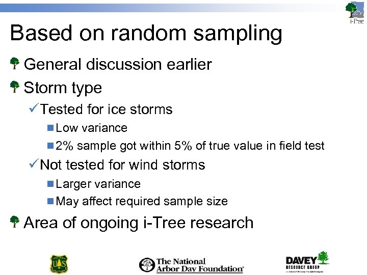 Based on random sampling General discussion earlier Storm type üTested for ice storms n