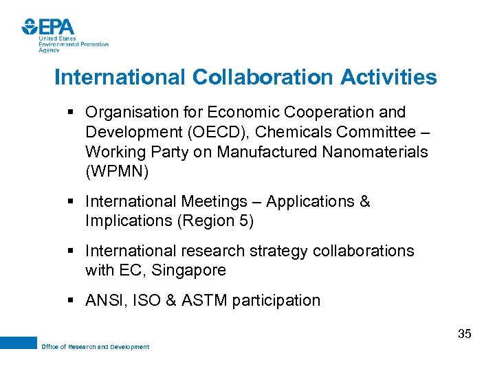 International Collaboration Activities § Organisation for Economic Cooperation and Development (OECD), Chemicals Committee –