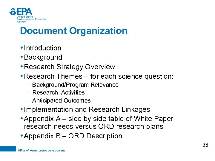 Document Organization • Introduction • Background • Research Strategy Overview • Research Themes –