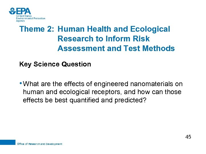 Theme 2: Human Health and Ecological Research to Inform Risk Assessment and Test Methods