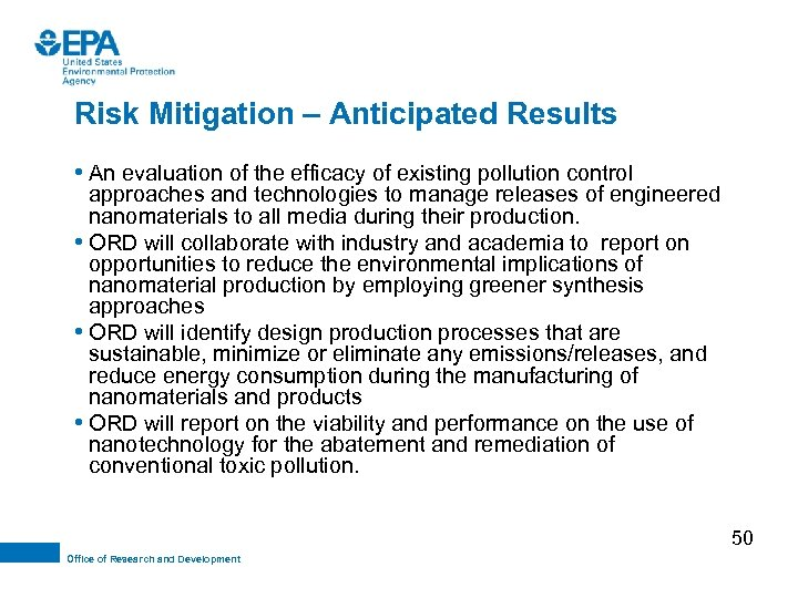 Risk Mitigation – Anticipated Results • An evaluation of the efficacy of existing pollution