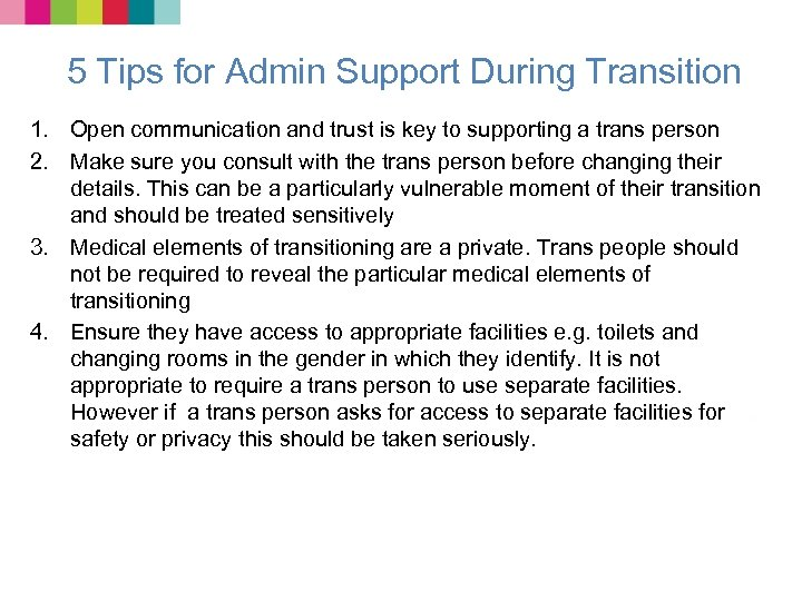 5 Tips for Admin Support During Transition 1. Open communication and trust is key