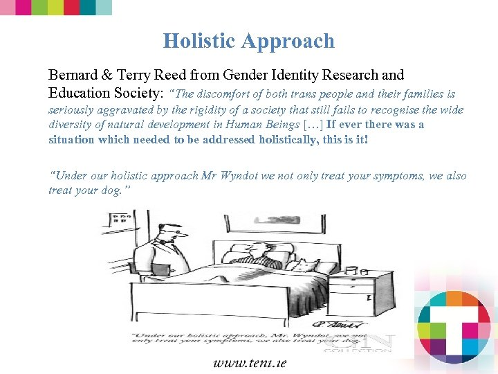 """Holistic Approach Bernard & Terry Reed from Gender Identity Research and Education Society: """"The"""