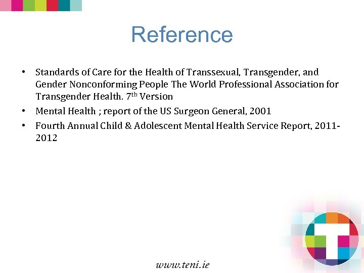 Reference • Standards of Care for the Health of Transsexual, Transgender, and Gender Nonconforming