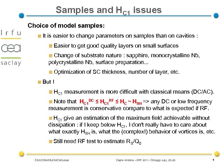 Samples and HC 1 issues Choice of model samples: It is easier to change