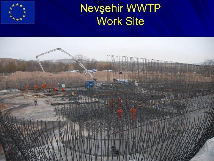 Nevşehir WWTP Work Site