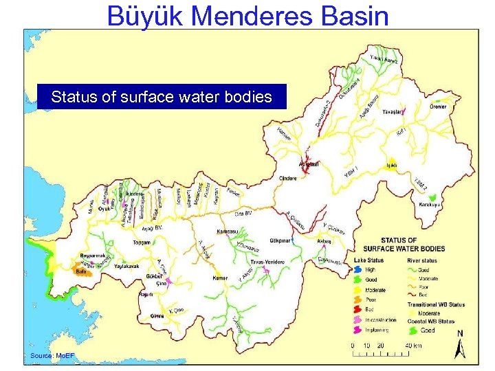Büyük Menderes Basin Status of surface water bodies Source: Mo. EF 25