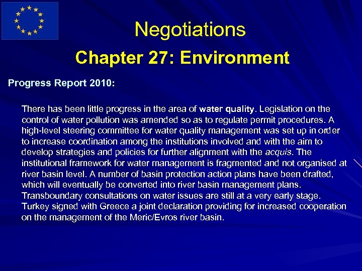 Negotiations Chapter 27: Environment Progress Report 2010: There has been little progress in the